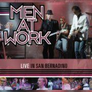 Men at Work – Live in San Bernardino
