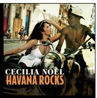 Cecilia Noël - Havana Rocks (2014)