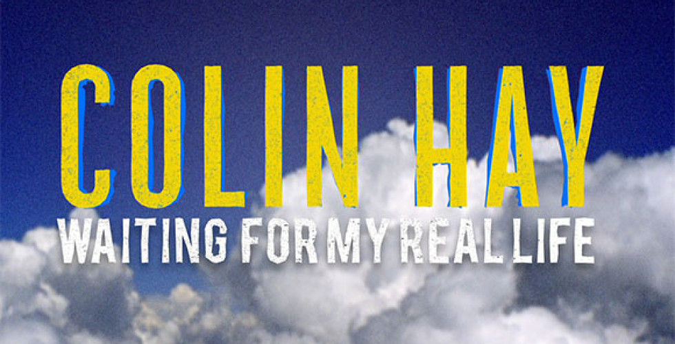 Colin Hay documentary is about to premiere in Australia