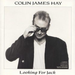 Colin James Hay – Looking For Jack (1987)