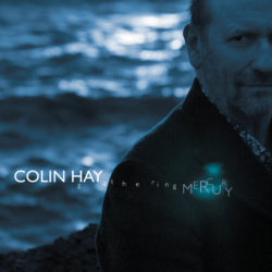 Colin Hay – Gathering Mercury (2011)
