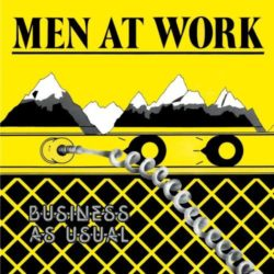 Men at Work – Business As Usual (1981)
