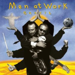 Men at Work – Brazil (1997)