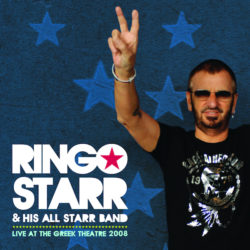 Ringo Starr & His All Starr Band – Live At The Greek Theatre 2008 (2010)