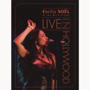 Cecillia Noël & The Wild Clams – Live in Hollywood [DVD] (2007)