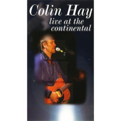 Colin Hay – Live At The Continental (2002)