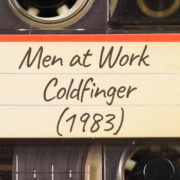 Men at Work – Coldfinger (1983)