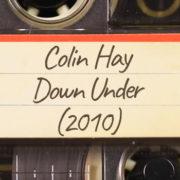 Colin Hay – Down Under (2010)
