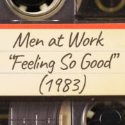 """Men at Work – """"Feeling So Good"""" (1983)"""