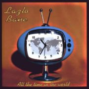 Lazlo Bane – All The Time in the World (2000)