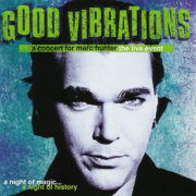 Good Vibrations – A Concert for Marc Hunter (1998)