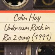 Colin Hay – Rock in Rio 2 Unknown Song (1991)