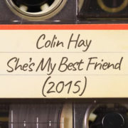Colin Hay – She's My Best Friend (2015)