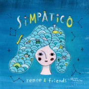 Renee & Friends – Simpatico (2015)