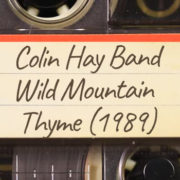 Colin Hay Band – Wild Mountain Thyme (1989)