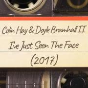 Colin Hay & Doyle Bramhall II – I've Just Seen The Face (2017)